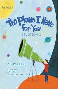 The Plans I Have for You Devotional and Journal by Amy Parker