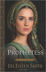 The Prophetess: Deborah's Story by Jill Eileen Smith
