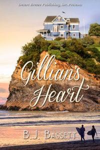 In Gillian's Heart, BJ Bassett knew to Write for the Reader.