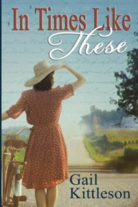 In Times Like This by Gail Kittleson.