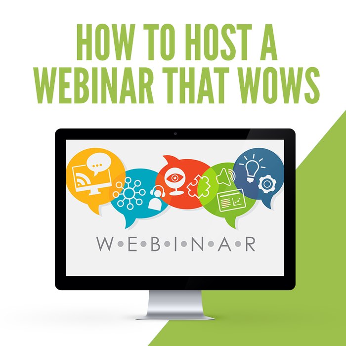 How to Host a Webinar That Wows