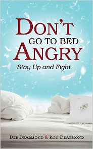 Don't Go to Bed Angry Stay Up and Fight