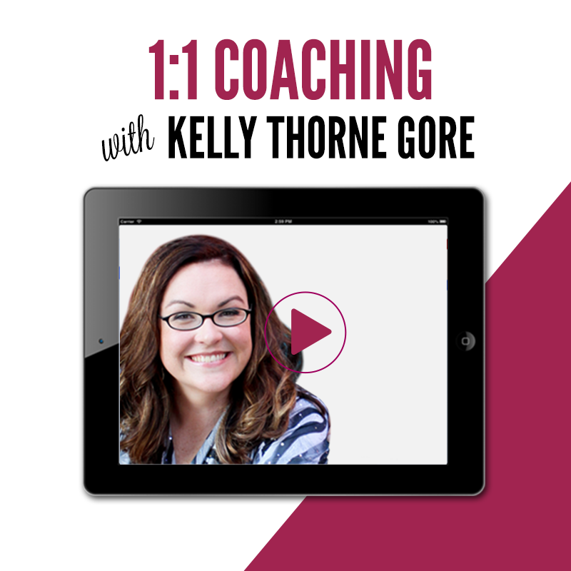 1:1 Coaching with Kelly Thorne Gore