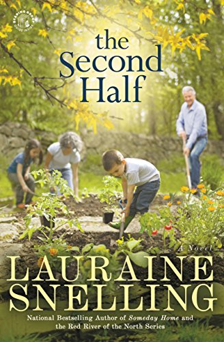 The Second Half by Lauraine Snelling.
